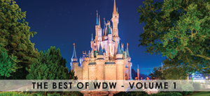 The Best of WDW - Volume 1