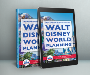 Dad's Simple Fun Magic Guide to Walt Disney World Planning book